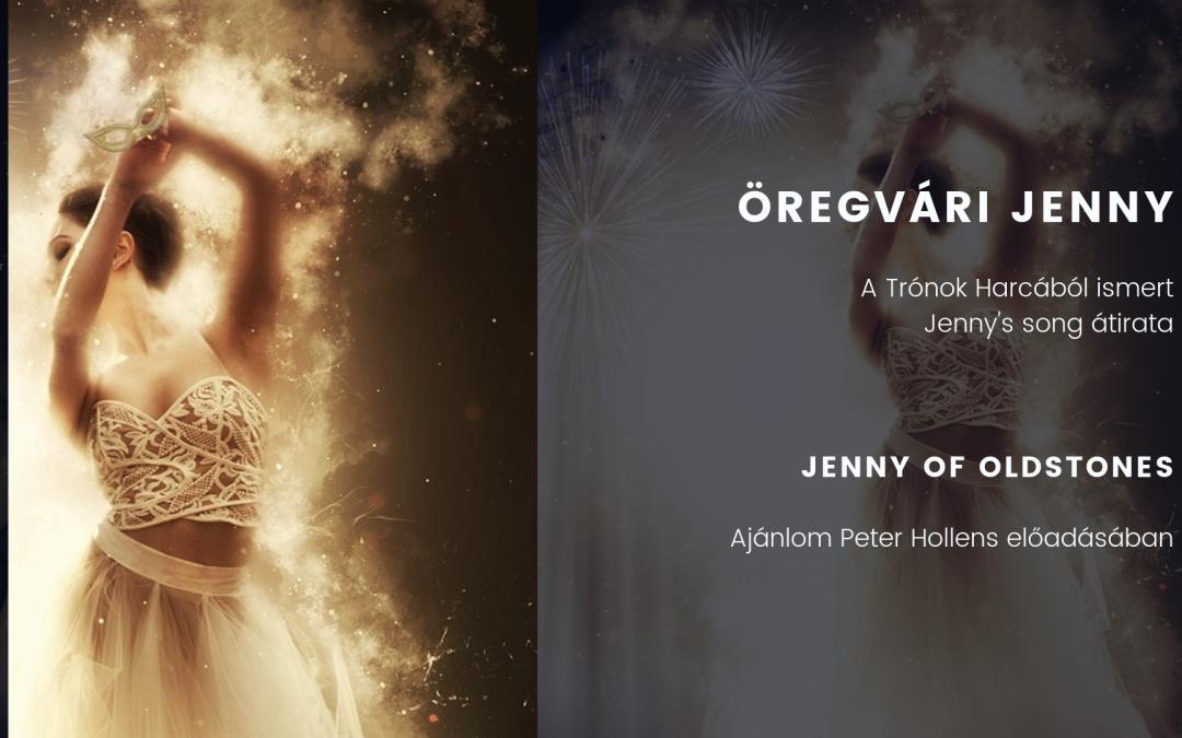 Öregvári Jenny / Jenny of Oldstones