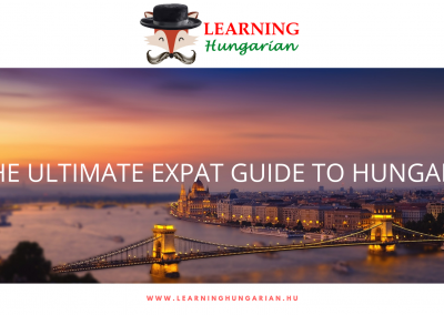 Ultimate Expat Guide to Hungary
