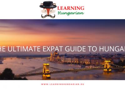 Ultimate Expat Guide Hungary