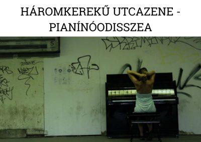 Háromkerekű utcazene – pianínóodisszea