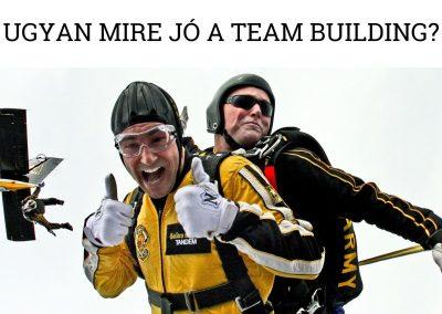 Ugyan mire jó a team building?